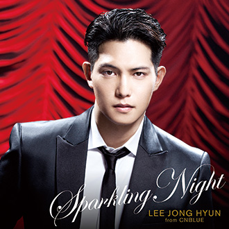 lee-jong-hyun-from-cnblue-%e3%80%8csparkling-night%e3%80%8d%e9%99%90%e5%ae%9a%e7%9b%a4
