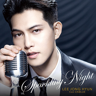lee-jong-hyun-from-cnblue-%e3%80%8csparkling-night%e3%80%8d%e5%88%9d%e5%9b%9e%e9%99%90%e5%ae%9a%e7%9b%a4